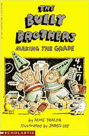 BB03-The Bully Brothers Making the Grade