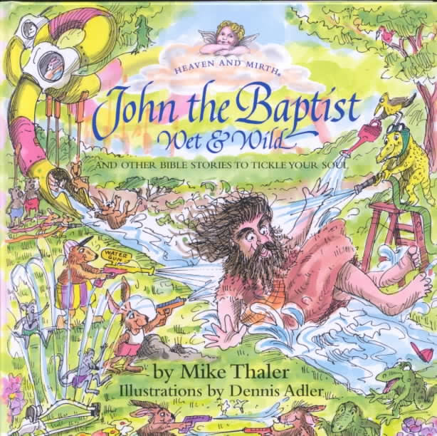 HAM06-John the Baptist-Wet and Wild